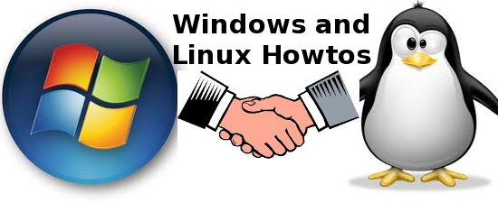 Windows and Linux howtos