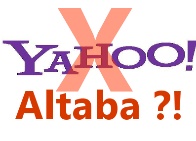 Yahoo will be no longer. Goodbye Yahoo, welcome Altaba